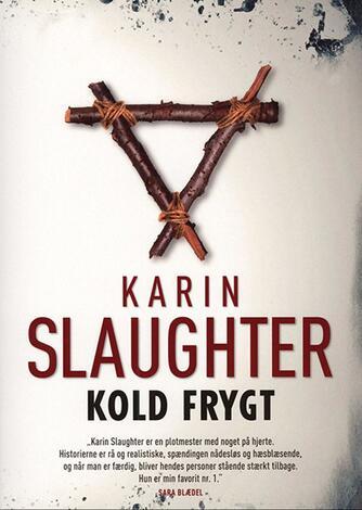 Karin Slaughter: Kold frygt