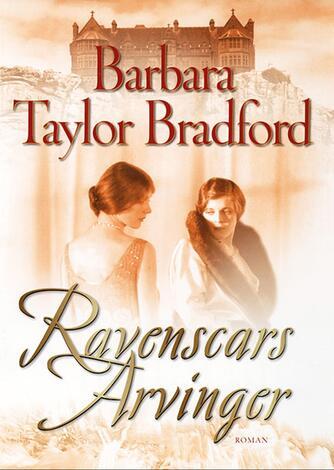 Barbara Taylor Bradford: Ravenscars arvinger