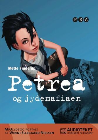 Mette Finderup: Petrea og jydemafiaen