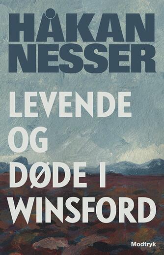 Håkan Nesser: Levende og døde i Winsford : roman