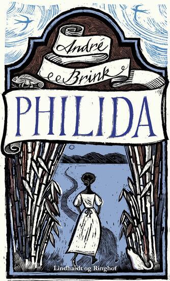 André Brink: Philida