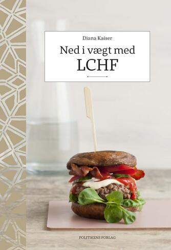 Diana Kaiser: Ned i vægt med LCHF