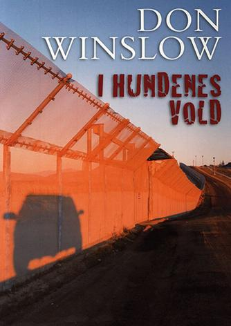 Don Winslow: I hundenes vold