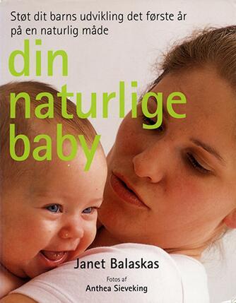 Janet Balaskas: Din naturlige baby