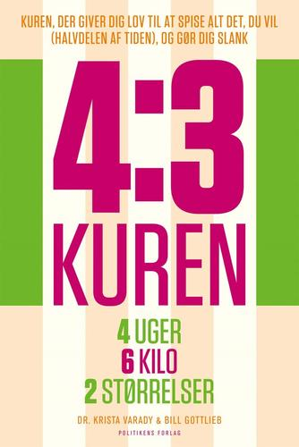 Krista Varady, Bill Gottlieb: 4:3 kuren : 4 uger, 6 kilo, 2 størrelser