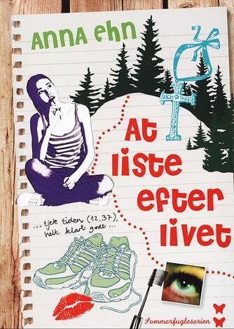 Anna Ehn: At liste efter livet