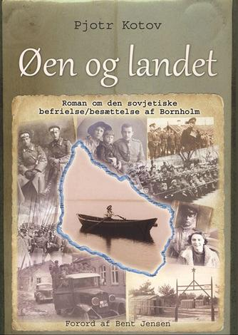 Pëtr Kotov (f. 1955): Øen og landet : roman