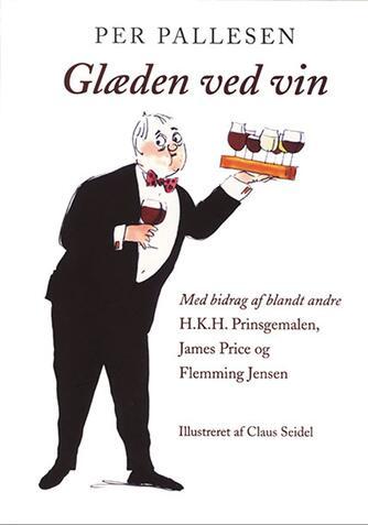 Per Pallesen: Glæden ved vin