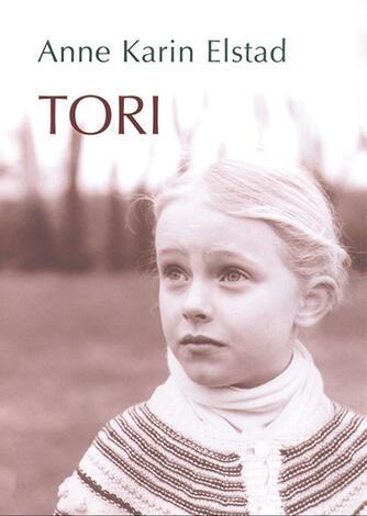 Anne Karin Elstad: Tori