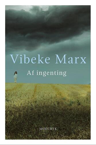 Vibeke Marx: Af ingenting
