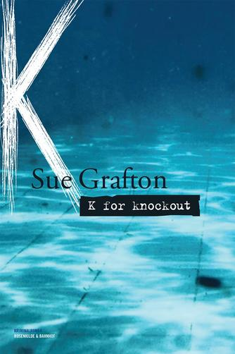 Sue Grafton: K for knockout