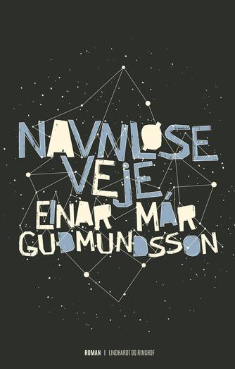 Einar Már Guðmundsson: Navnløse veje
