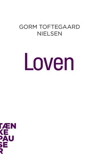 Gorm Toftegaard Nielsen: Loven
