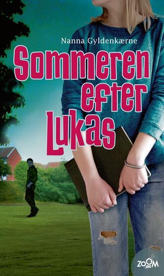 Nanna Gyldenkærne: Sommeren efter Lukas