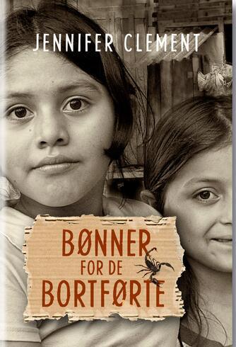 Jennifer Clement: Bønner for de bortførte