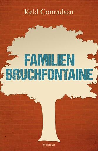 Keld Conradsen: Familien Bruchfontaine