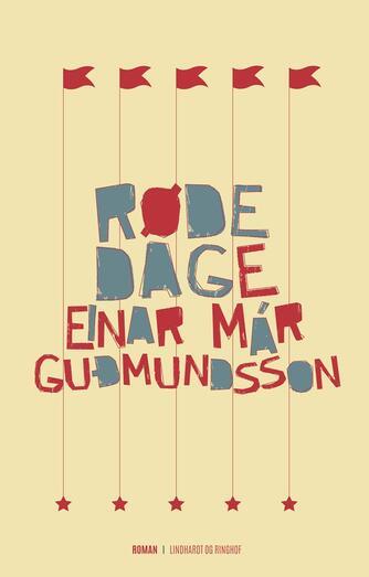 Einar Már Guðmundsson: Røde dage
