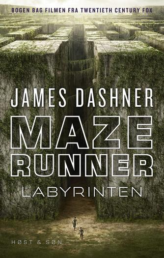 James Dashner: Maze runner - labyrinten