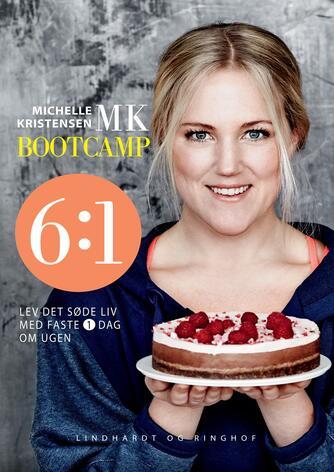 Michelle Kristensen: MK bootcamp 6:1