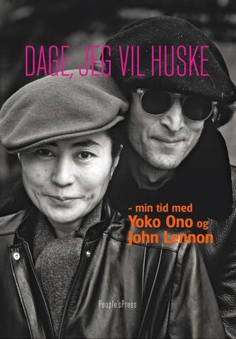 Jonathan Cott: Dage, jeg vil huske : min tid med Yoko Ono og John Lennon