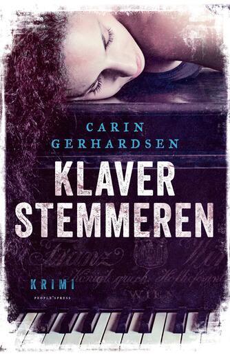 Carin Gerhardsen: Klaverstemmeren : kriminalroman