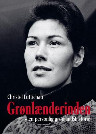 Christel Lüttichau: Grønlænderinden