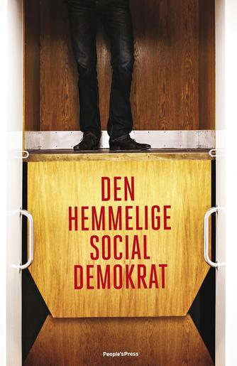 : Den hemmelige socialdemokrat