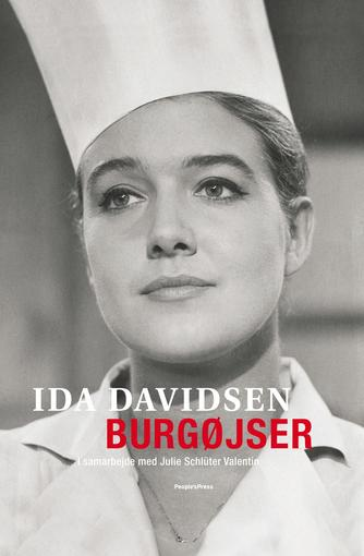 Ida Davidsen, Julie Schlüter Valentin: Burgøjser