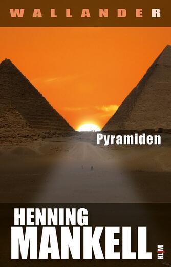 Henning Mankell: Pyramiden