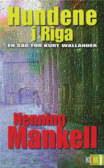 Henning Mankell: Hundene i Riga
