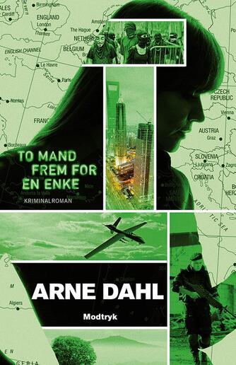 Arne Dahl (f. 1963): To mand frem for en enke : kriminalroman