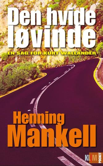 Henning Mankell: Den hvide løvinde