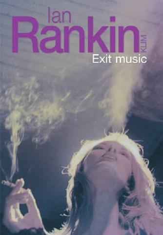 Ian Rankin: Exit music