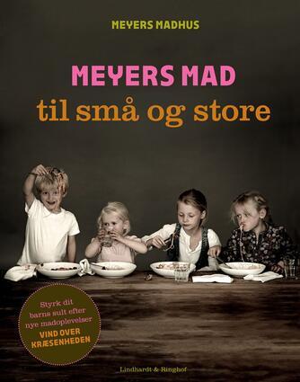 Jonas Winge Leisner: Meyers mad til små og store