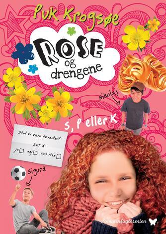 Puk Krogsøe: Rose og drengene