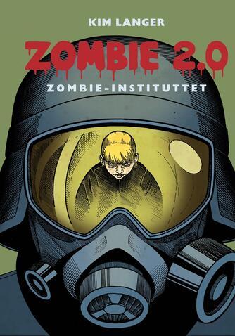Kim Langer: Zombie 2.0 - zombie-instituttet