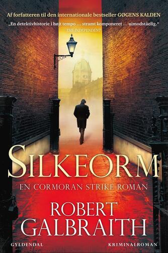 Robert Galbraith: Silkeorm