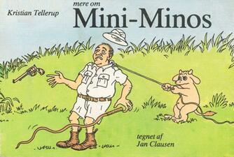 Kristian Tellerup: Mere om Mini-Minos