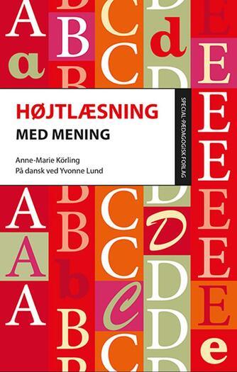 Anne-Marie Körling: Højtlæsning med mening