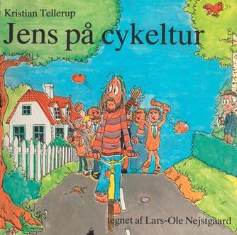 Kristian Tellerup, Lars-Ole Nejstgaard: Jens på cykeltur