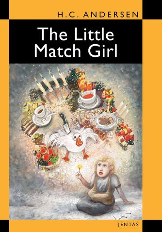 H. C. Andersen (f. 1805): The little match girl