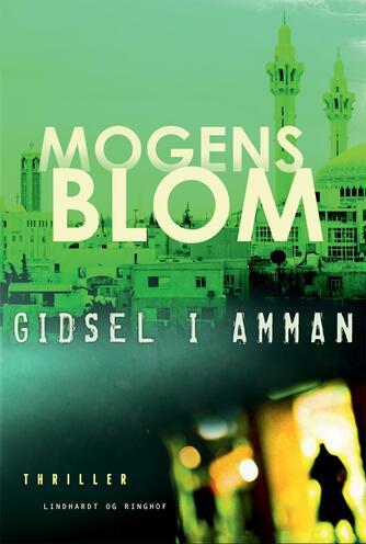 Mogens Blom (f. 1956): Gidsel i Amman