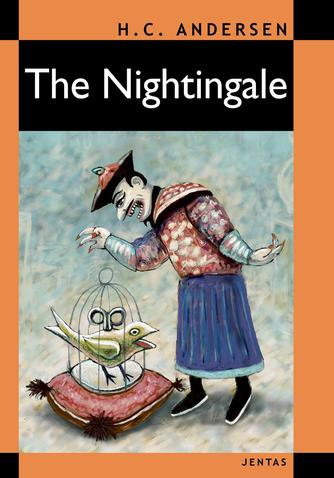 H. C. Andersen (f. 1805): The nightingale