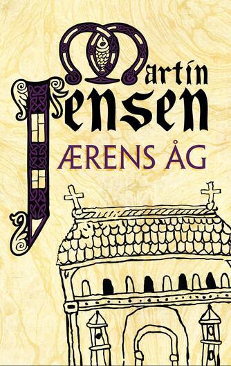 Martin Jensen (f. 1946): Ærens åg