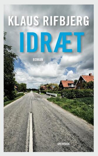 Klaus Rifbjerg: Idræt : roman