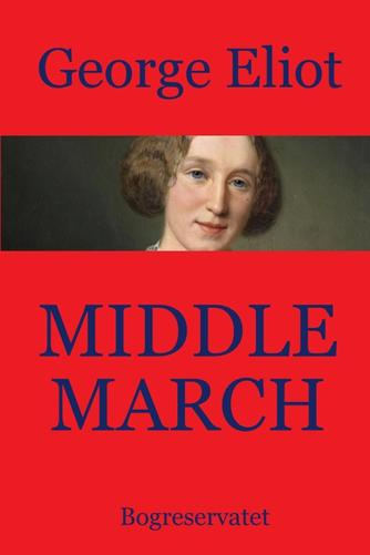George Eliot: Middlemarch : roman