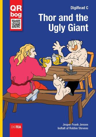 Jesper F. Jensen: Thor and the ugly giant : QR-bog