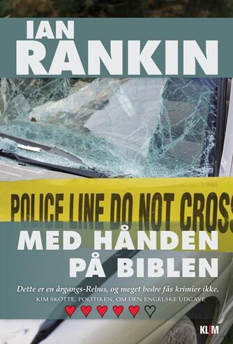 Ian Rankin: Med hånden på biblen