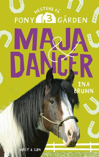 Ina Bruhn: Maja & Dancer