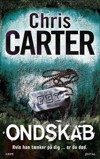 Chris Carter: Ondskab